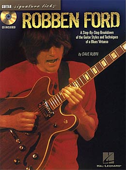 Hal Leonard Robben Ford Signature Licks